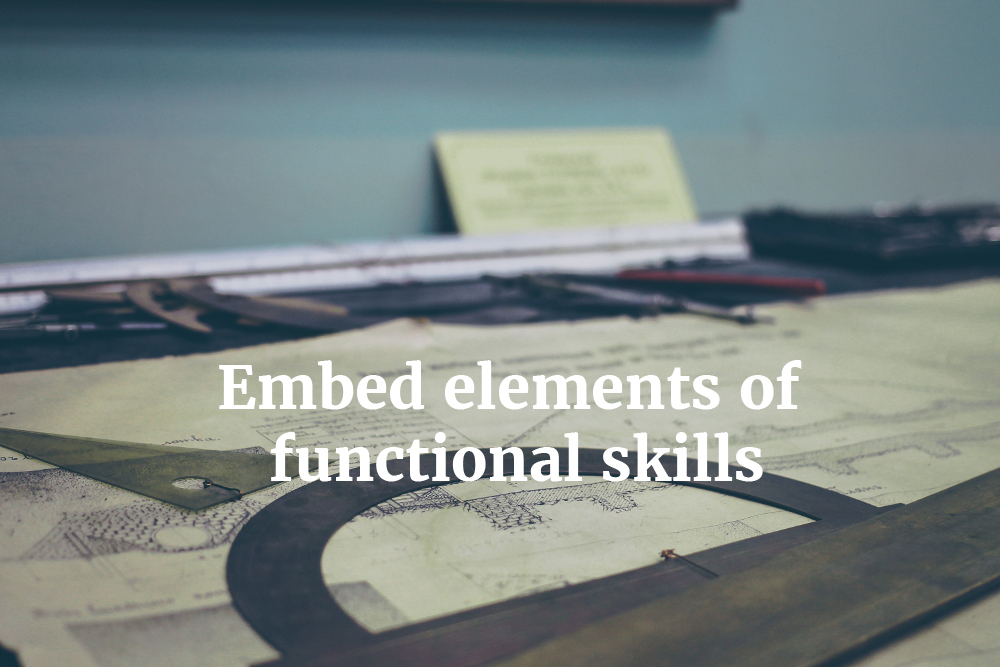 Integrating functional skills with learning